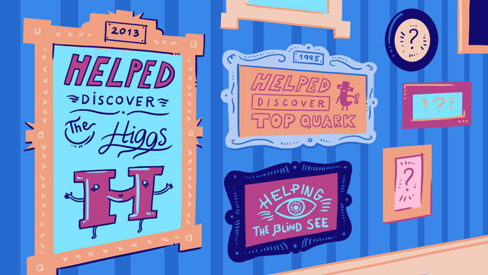 "Illustration of picture frames on wall with ""Helped discover the Higgs"" ""Helping the blind see"" and ""Helped discover top quark"""