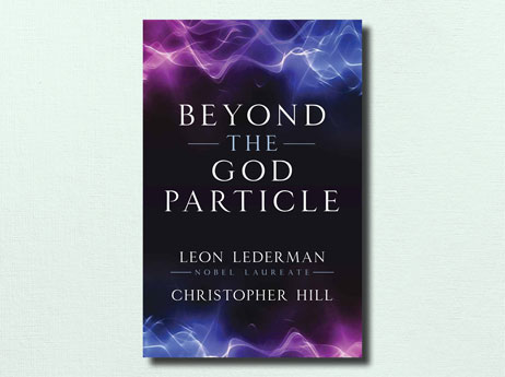 "Illustration of book cover ""Beyond The God Particle"" written by Leon Lederman and Christopher Hill"