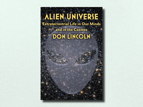 "Illustration of book cover ""Alien Universe"" written by Don Lincoln"