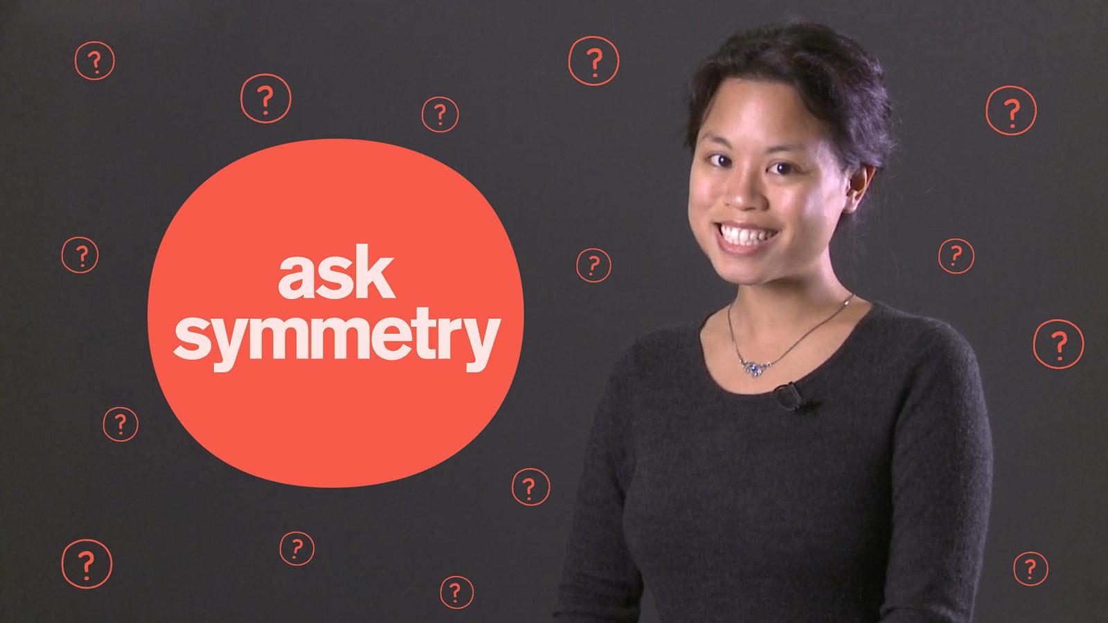 Ask Symmetry Cindy Joe
