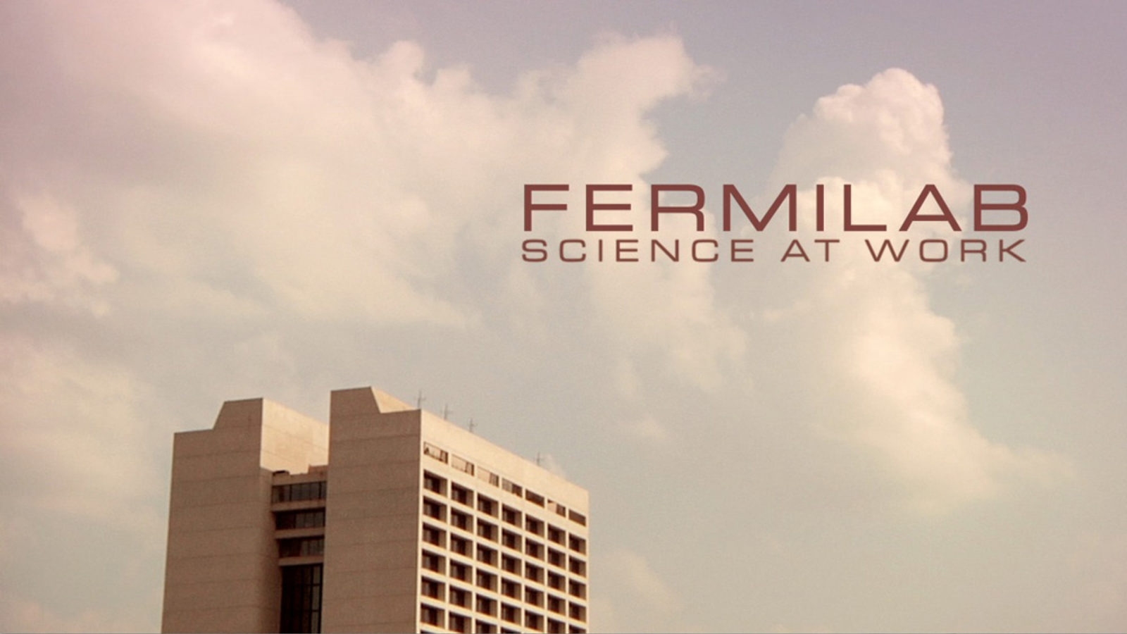 """Photo of """"Fermilab Science at Work"""""""