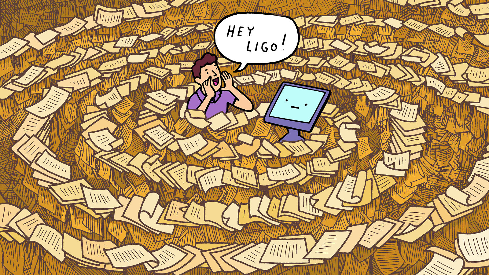 """An illustration of a man surrounded by a swirl of paper shout's """"Hey LIGO"""" at a computer"""