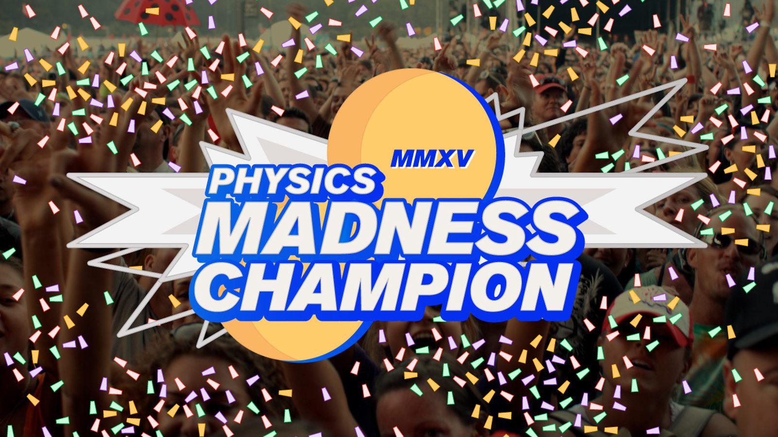 Graphic of Physics Madness Winner
