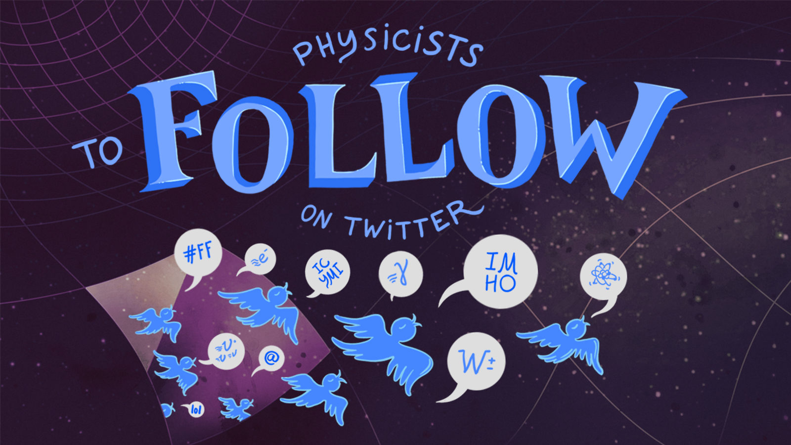 "Illustration of grid in space ""Physicists To Follow On Twitter"""
