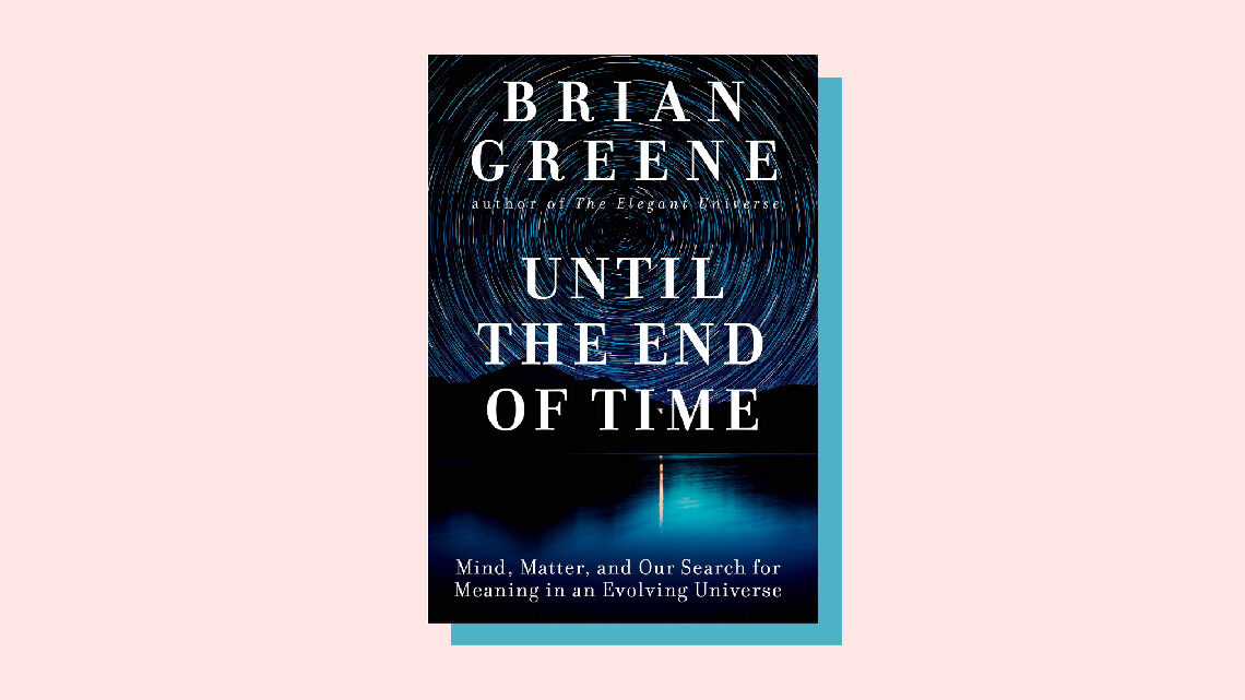 "Book Cover: ""Until the End of Time"" by Brian Greene"