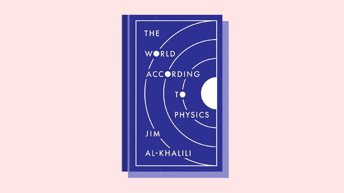 "Book Cover: ""The World According to Physics"" by Jim Al-Khalili"