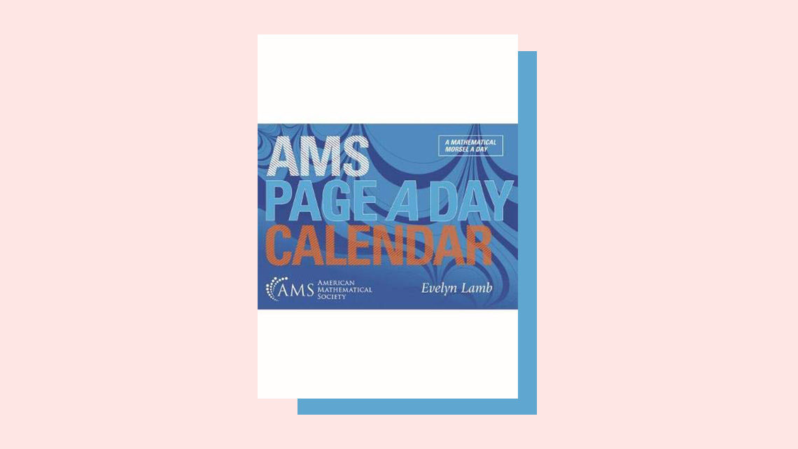 """AMS Page-A-Day Calendar"" book cover by Evelyn Lamb (American Mathematical Society)"