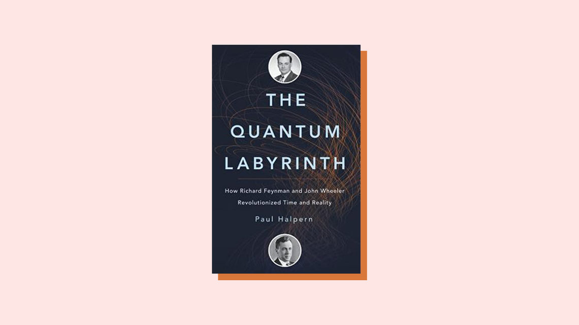 Illustration book cover The Quantum Labyrinth How Richard Feynman and John Wheeler Revolutionized Time and Reality Paul Halpern