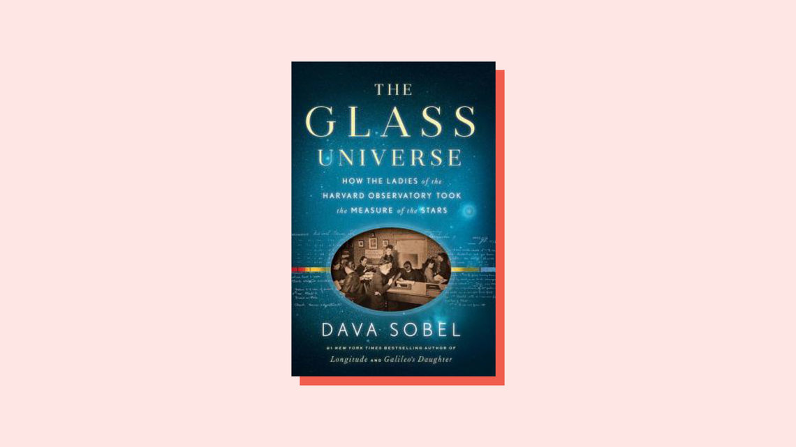 Illustration of book cover The Glass Universe How the Ladies of the Harvard Observatory Took the Measure of the Stars Dava Sobel