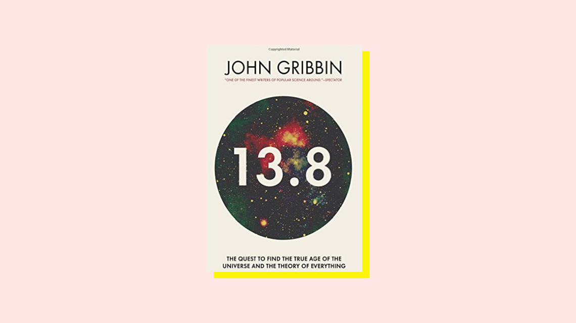 """John Gribben's book cover """"13.8"""""""