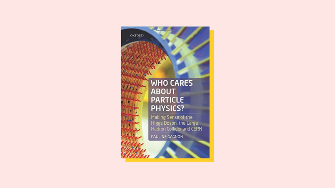 """""""Who Cares About Particle Physics"""" book cover"""
