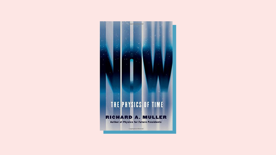 """""""Now the Physics of Time"""" book cover by Richard A. Muller"""