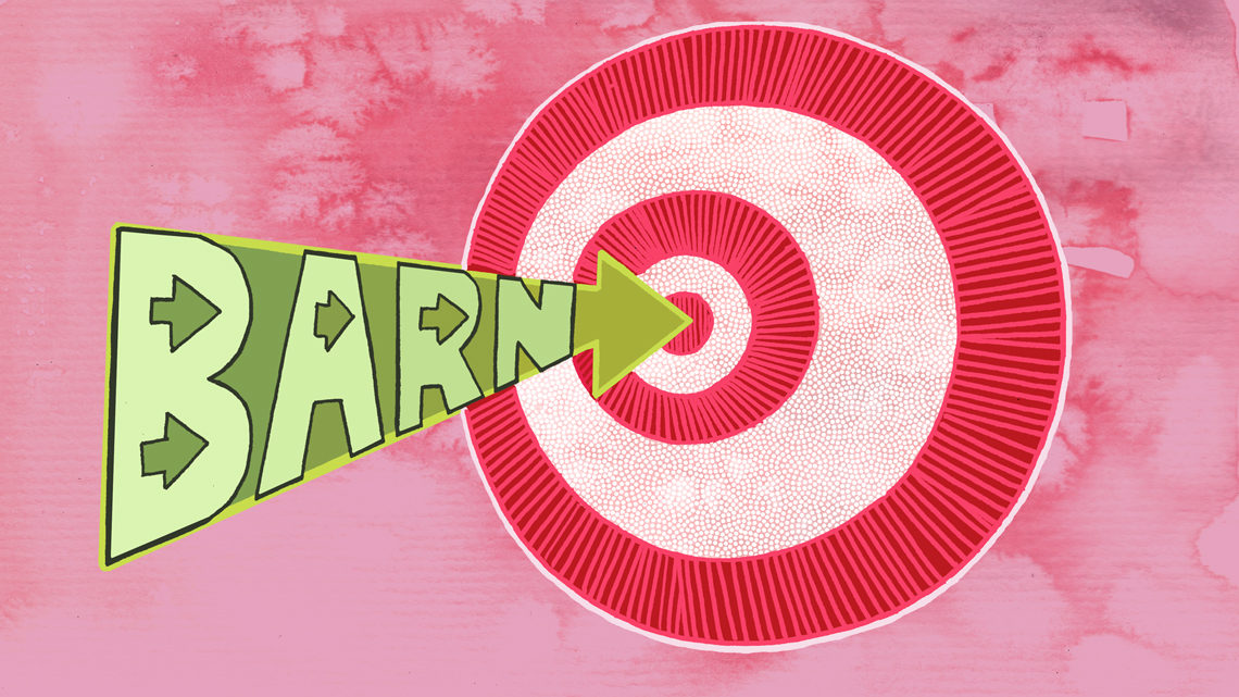 "Red and yellow graphic of word ""barn"" moving like arrow at bullseye target"