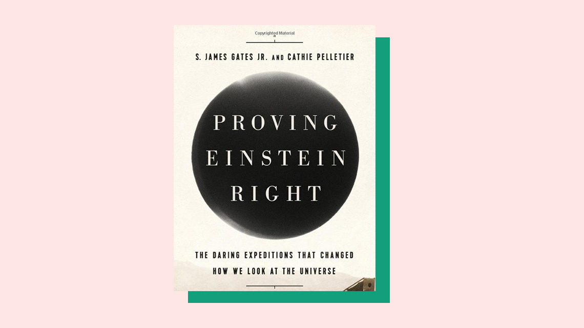 """Proving Einstein Right"" book cover by S. James Gates Jr. and Cathie Pelletier"