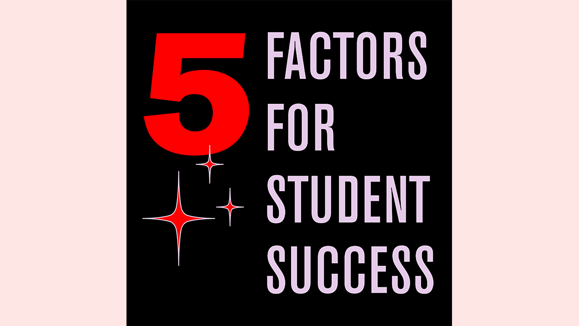 Five factors for student success