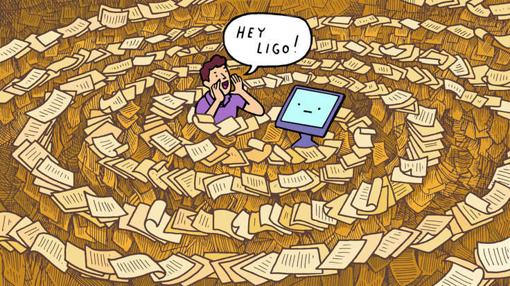 "An illustration of a man surrounded by a swirl of paper shout's ""Hey LIGO"" at a computer"