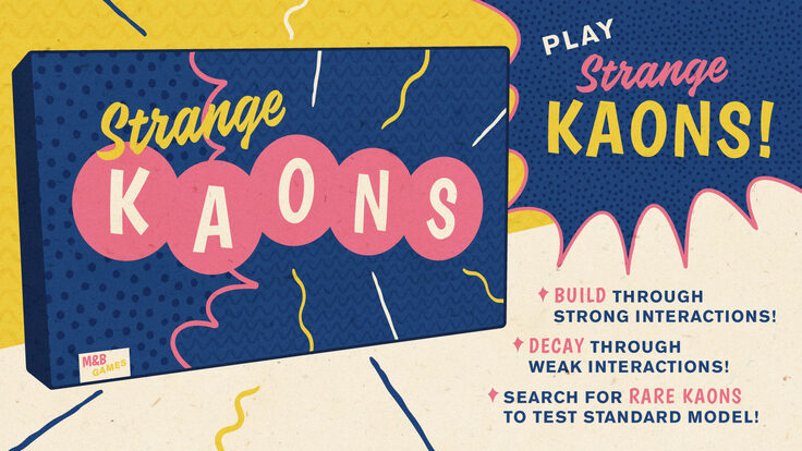 "Illustration of ""Strange Kaons"" pretend board game"